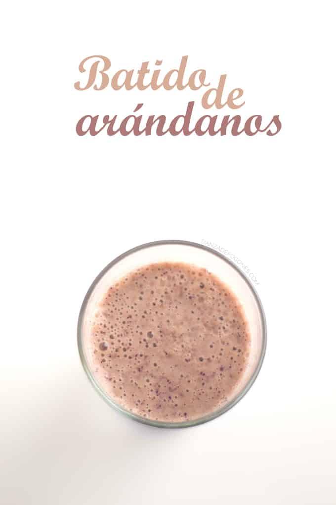 Batido de Arandanos | danzadefogones.com