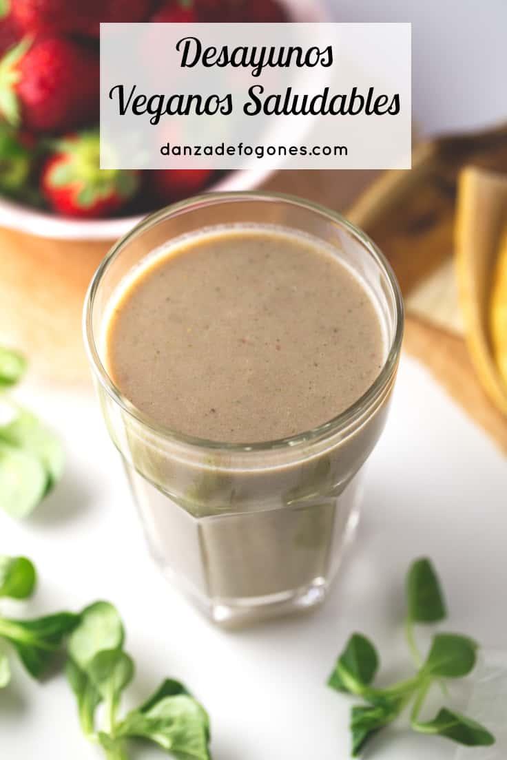 Desayunos veganos saludables