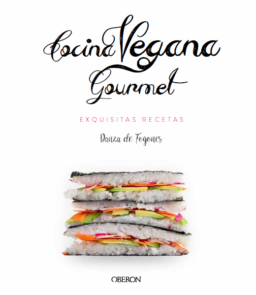 Libro de Danza de Fogones: Cocina Vegana Gourmet