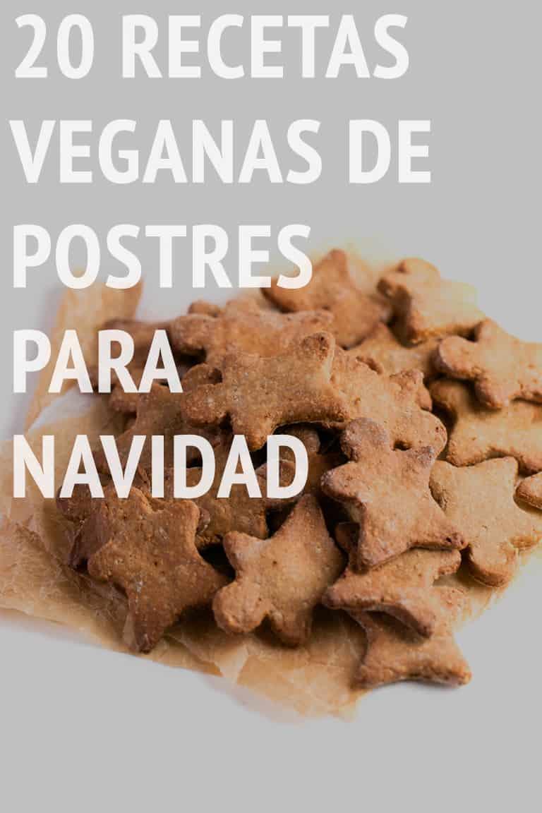 20 Recetas Veganas de Postres para Navidad - Hemos elegido entre todas las recetas de postres del blog y éstas son nuestras preferidas. Las hay de todo tipo: turrón, polvorones, galletas, tartas, pudin, mousse, etc. Además, todas están libres de gluten y para chuparse los dedos. #vegano #singluten #danzadefogones
