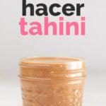 """Foto de perfil de un bote de tahini con las letras """"cómo hacer tahini"""""""