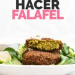 Foto de perfil de un plato con falafel con las palabras cómo hacer falafel